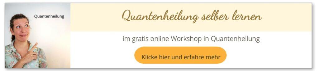 Anmelden zum gratis online Workshop in Quantenheilung